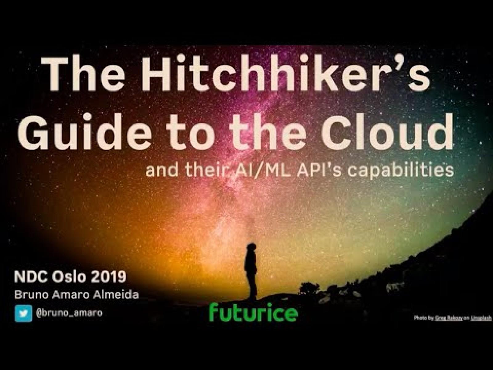 The Hitchhiker's Guide to the Cloud (AWS vs GCP vs Azure) and their AI/ML API's capabilities