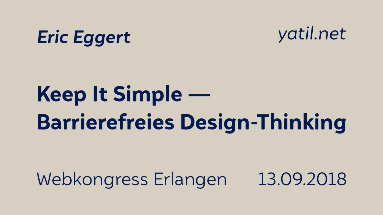 Keep it simple. Barrierefreies Design-Thinking.