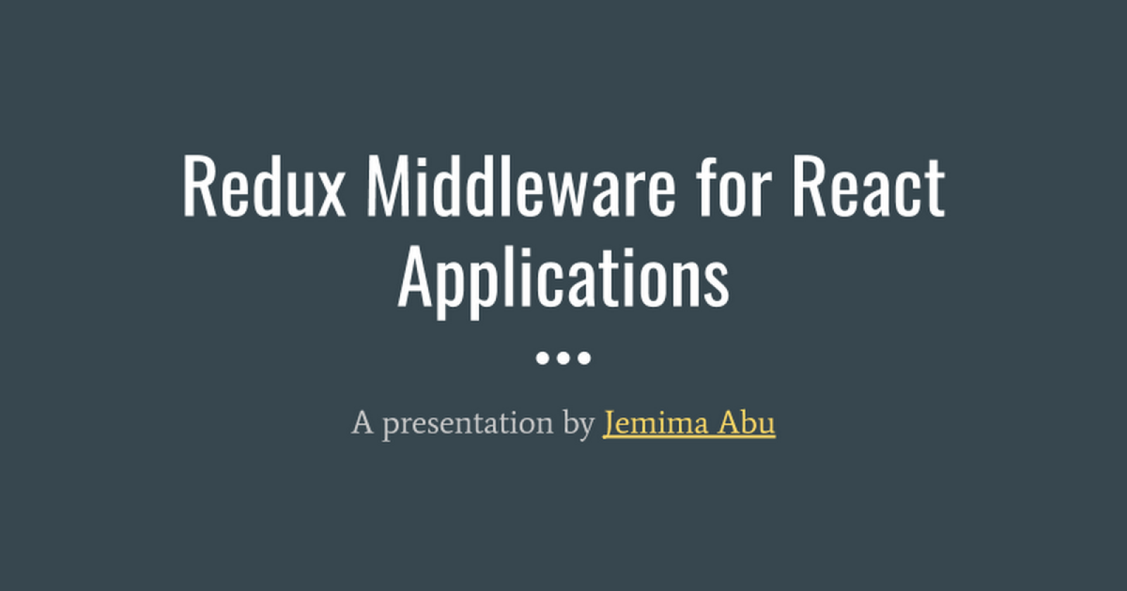 Redux Middleware for React Applications
