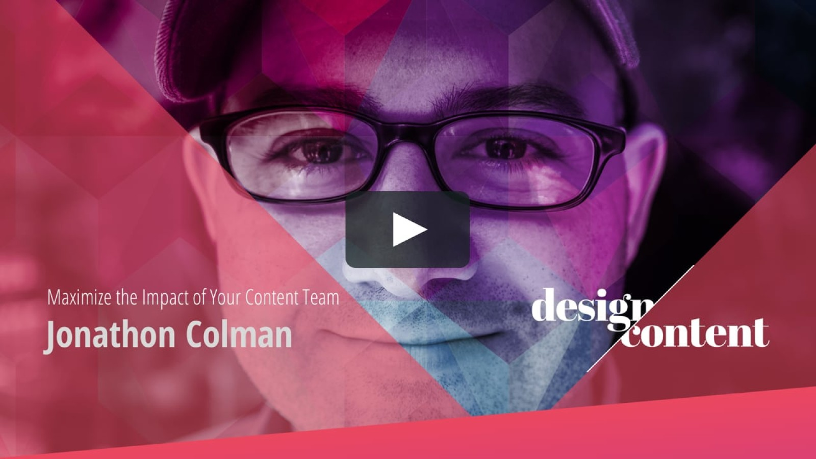 Closing Keynote: How to Maximize the Impact of Content Design
