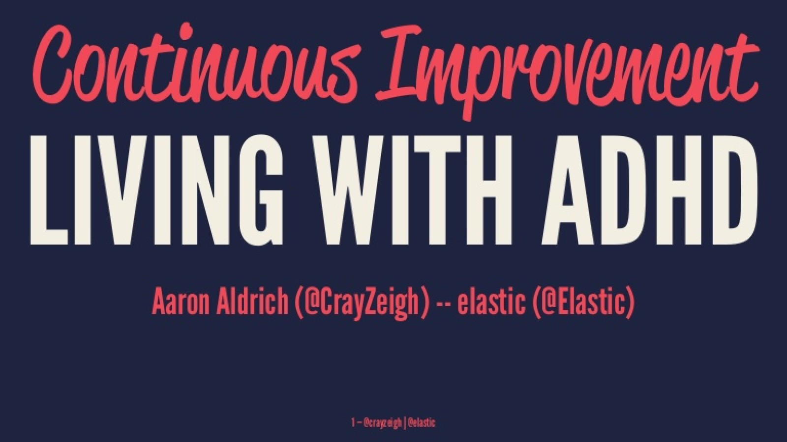 Continuous Improvement: Living with ADHD