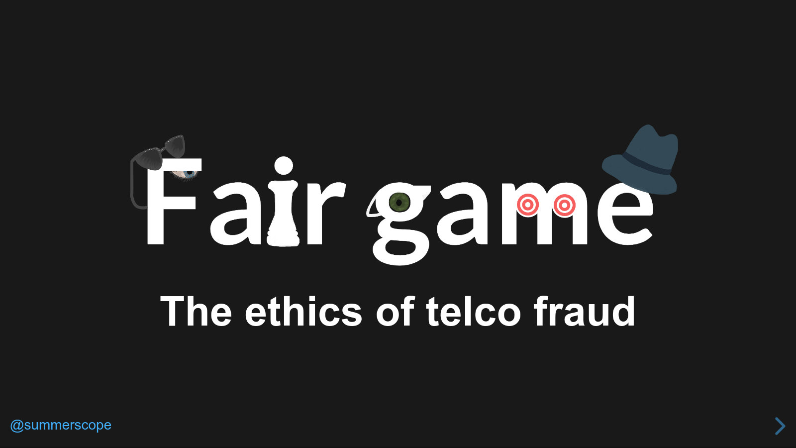 Fair game: the ethics of telco fraud