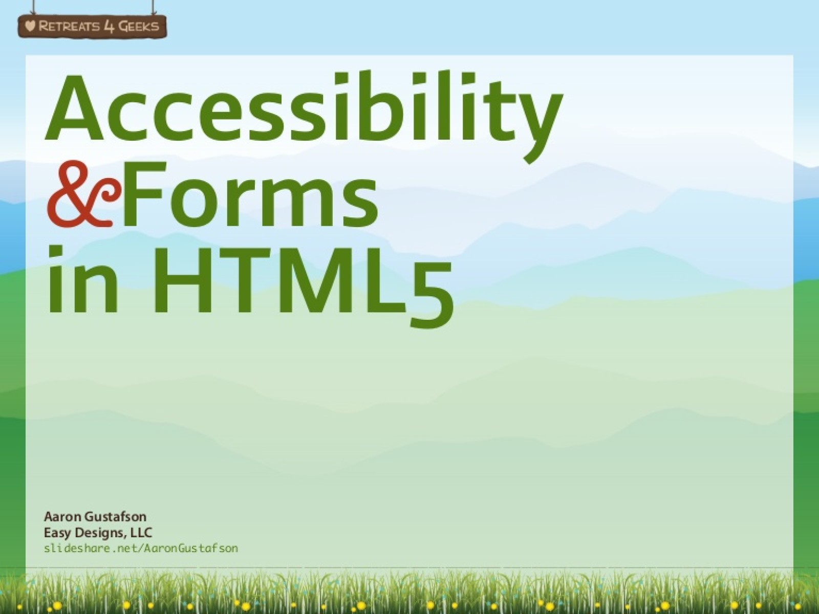 Accessibility & Forms in HTML5 [Workshop]