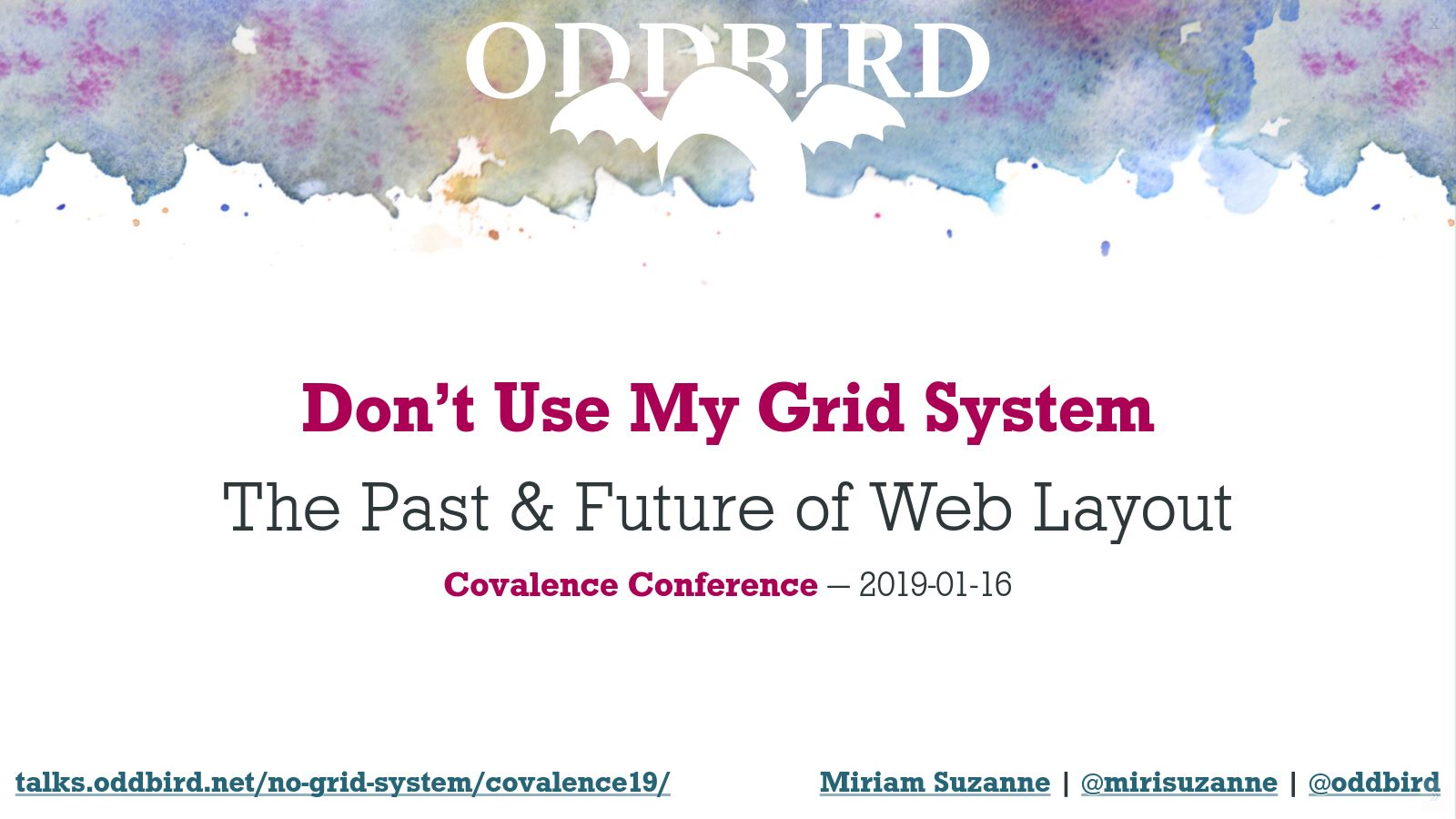 Don't Use My Grid System (or any others) by Miriam Suzanne