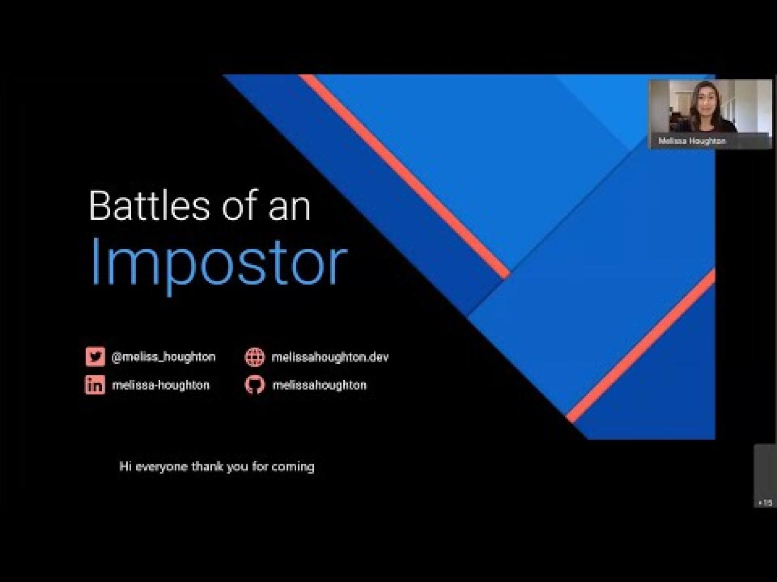 Battles of an Impostor