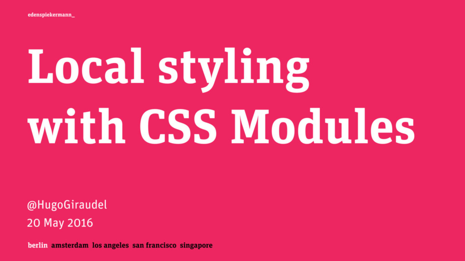 Local styling with CSS Modules