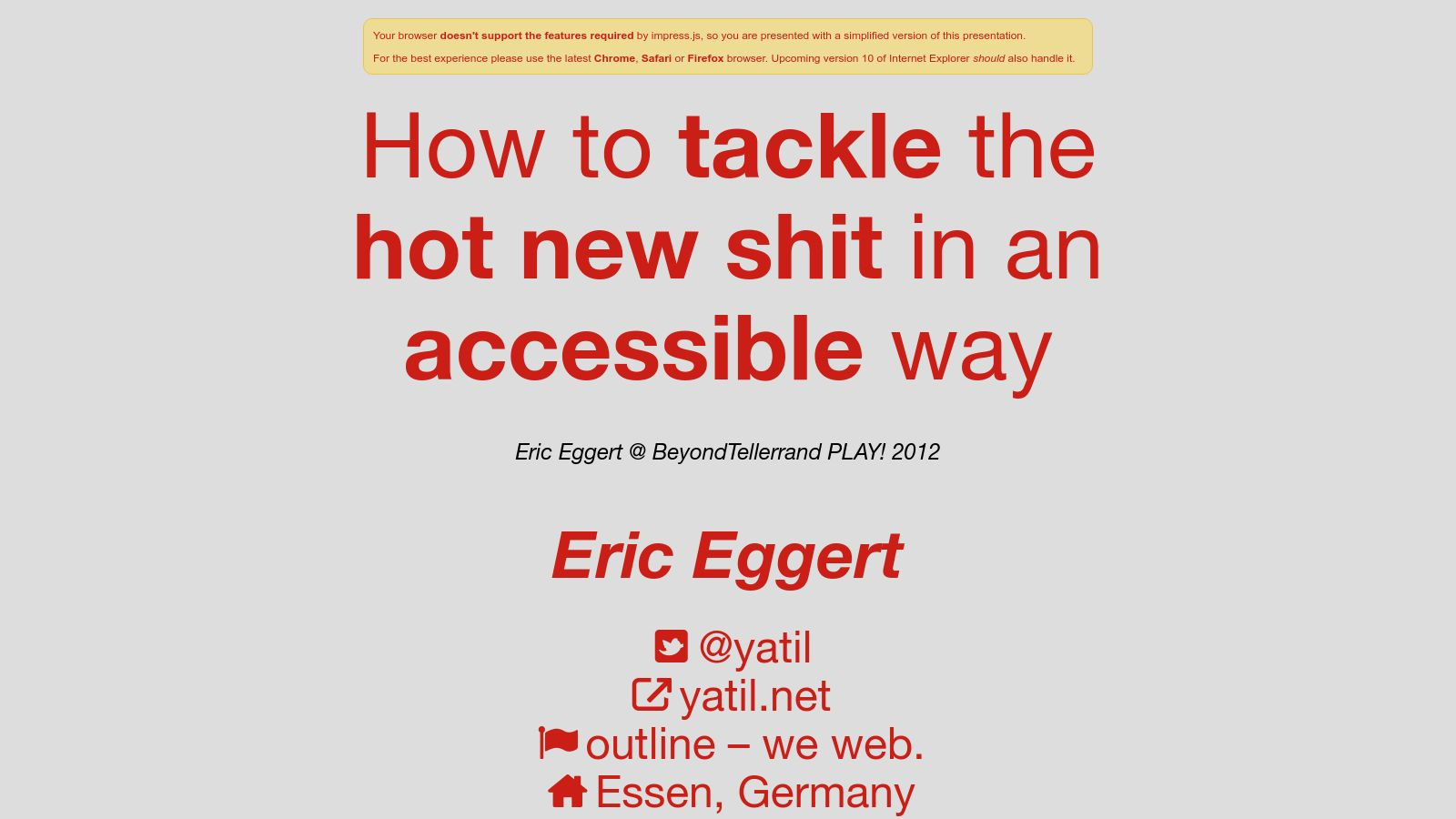 How to tackle the new hot shit in an accessible way