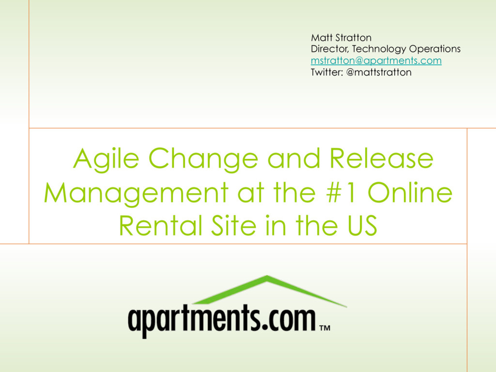 Agile Change and Release Management at the #1 Online Rental Site in the US