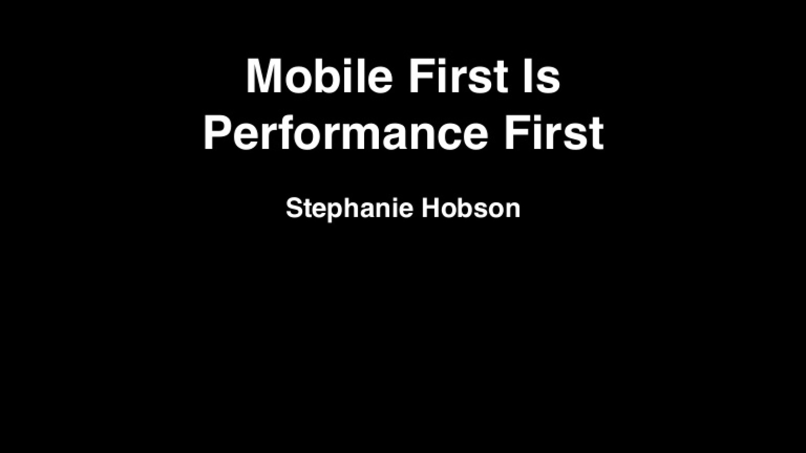 Mobile First Is Performance First