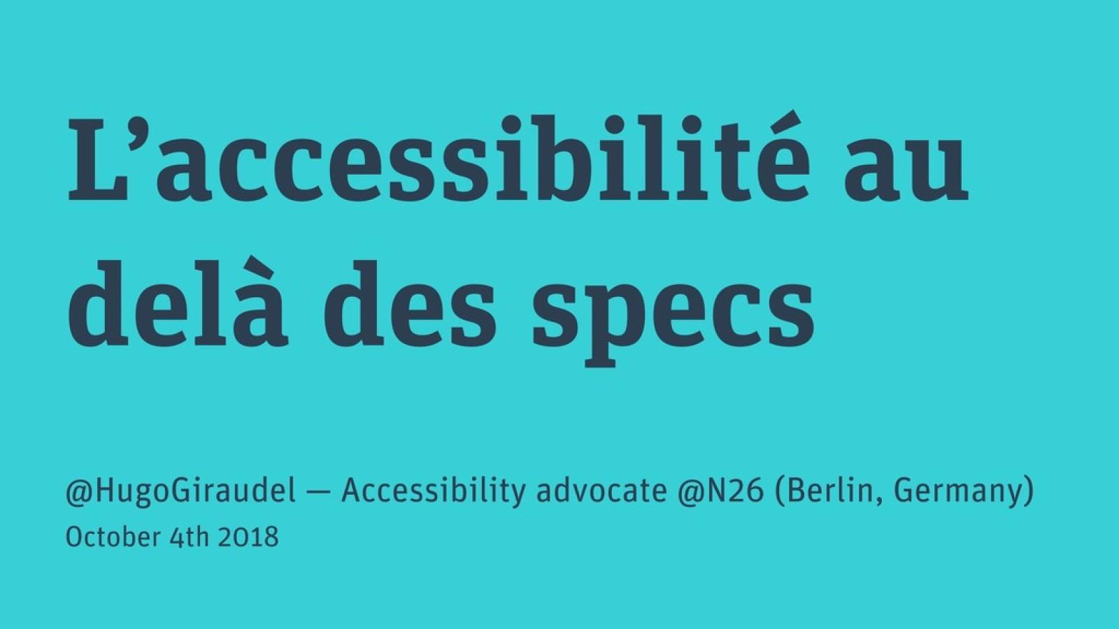 L'accessibilité au-delà des specs