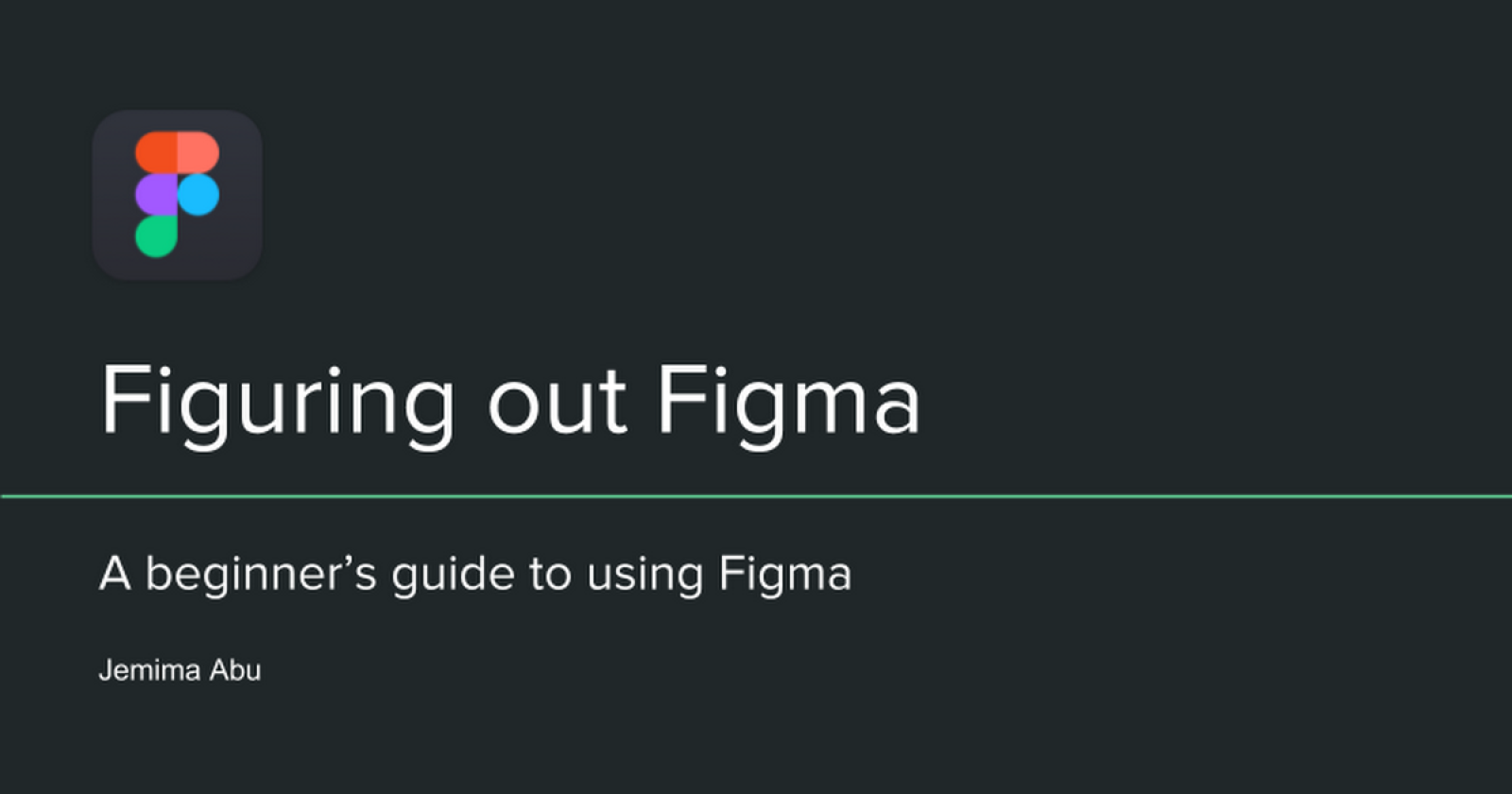 Figuring Out Figma