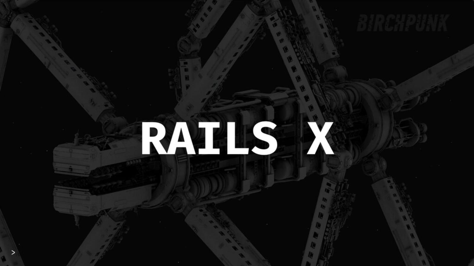 Rails X