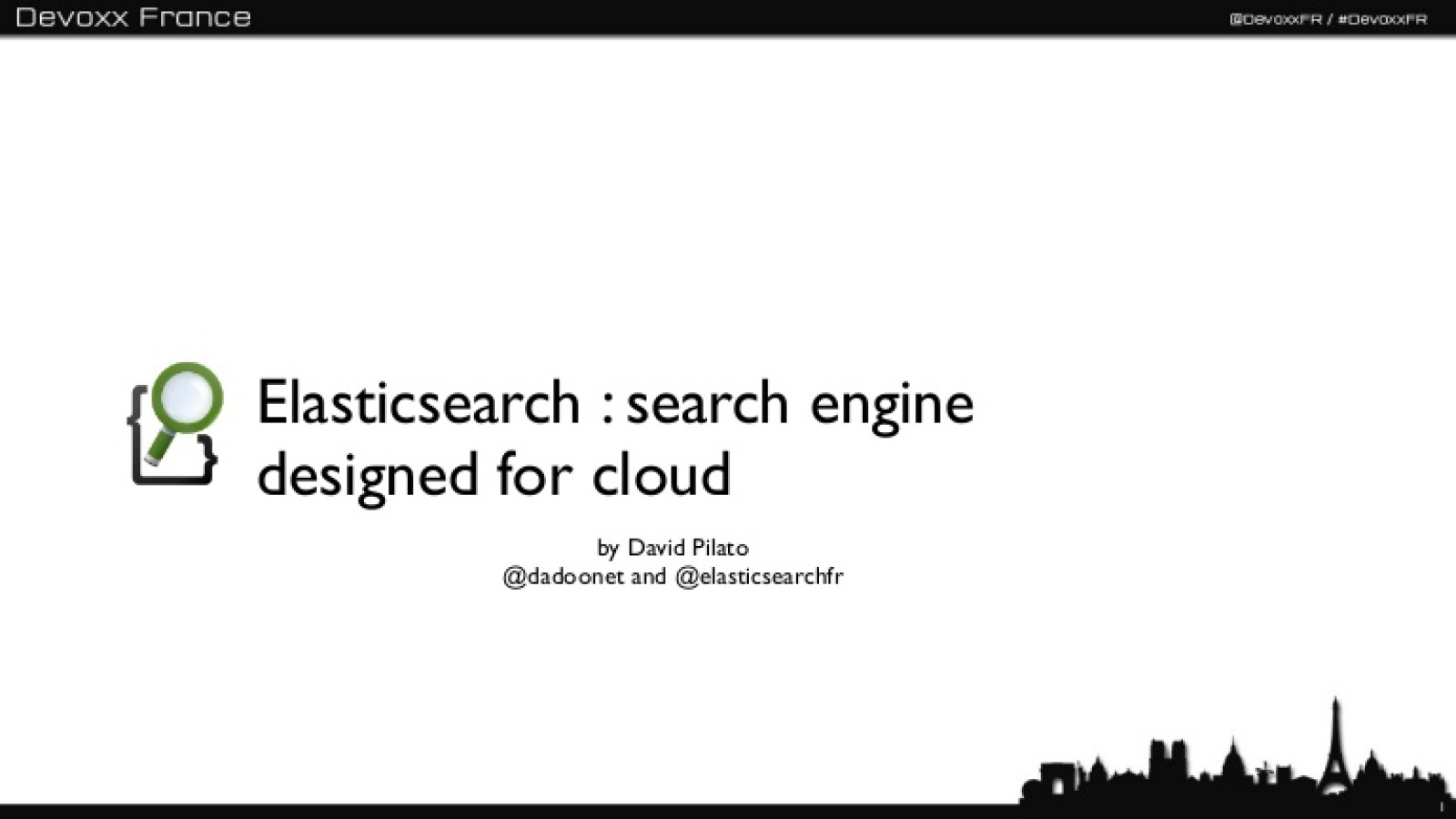 Elasticsearch - Devoxx France 2012 - English version
