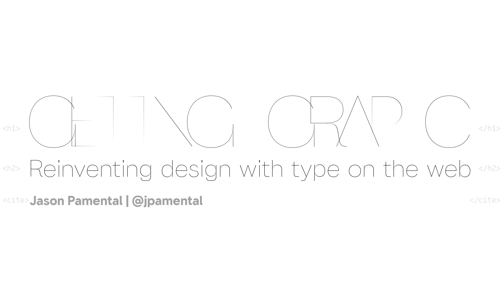 Getting Graphic: Reinventing design with type on the web