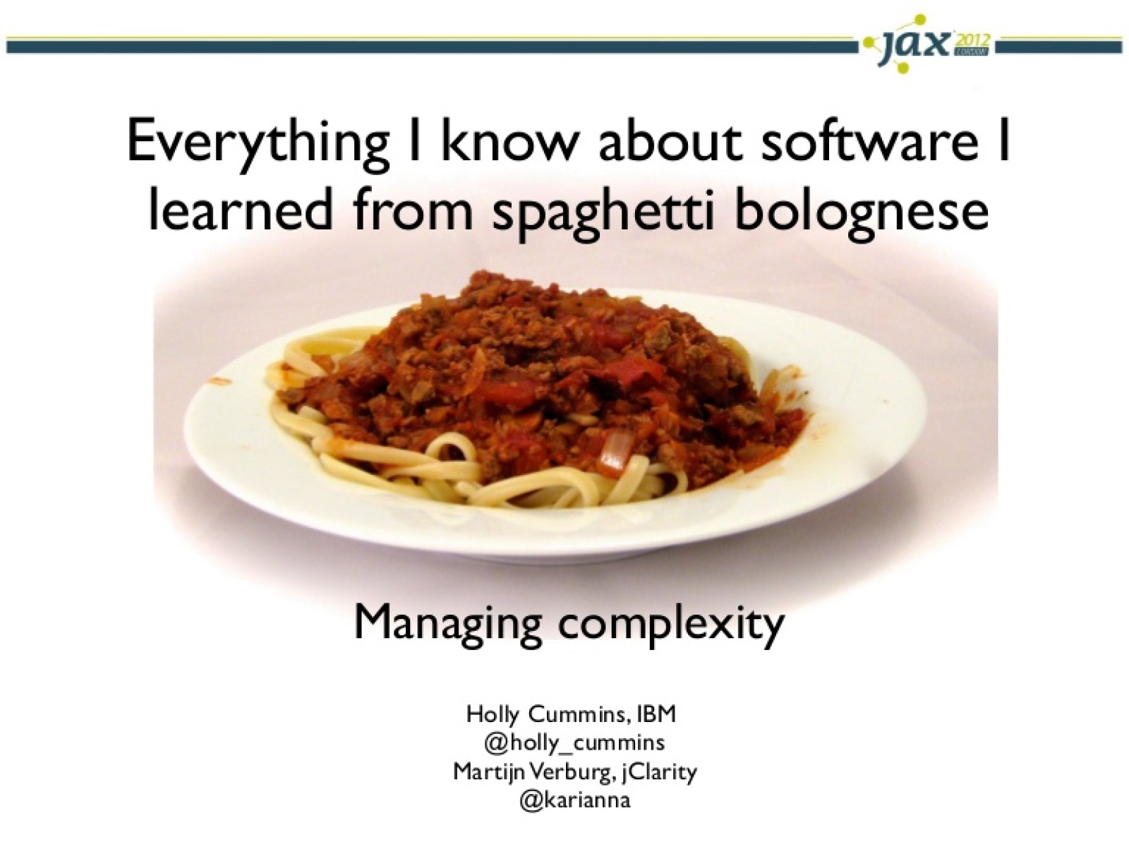 Everything I know about software, I learnt from spaghetti bolognese