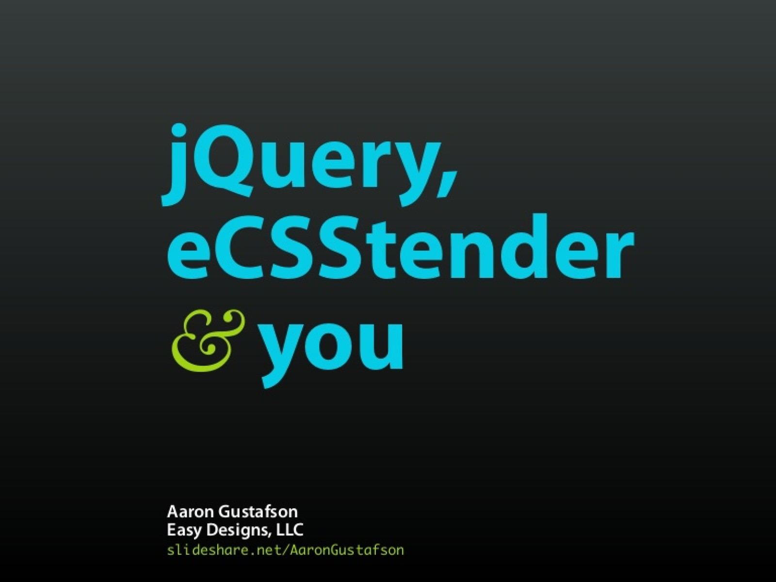 jQuery, eCSStender & you