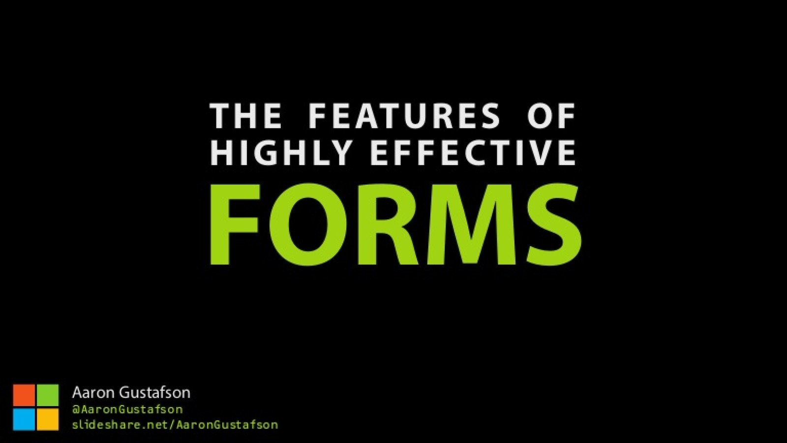 The Features of Highly Effective Forms