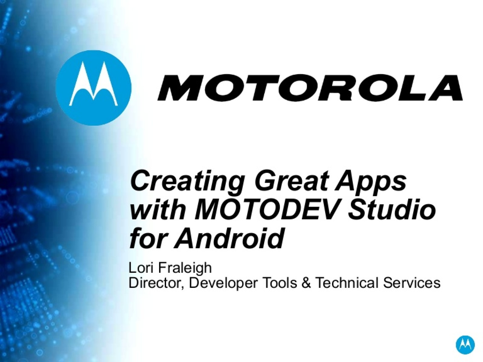 Creating Great Apps with MOTODEV Studio for Android