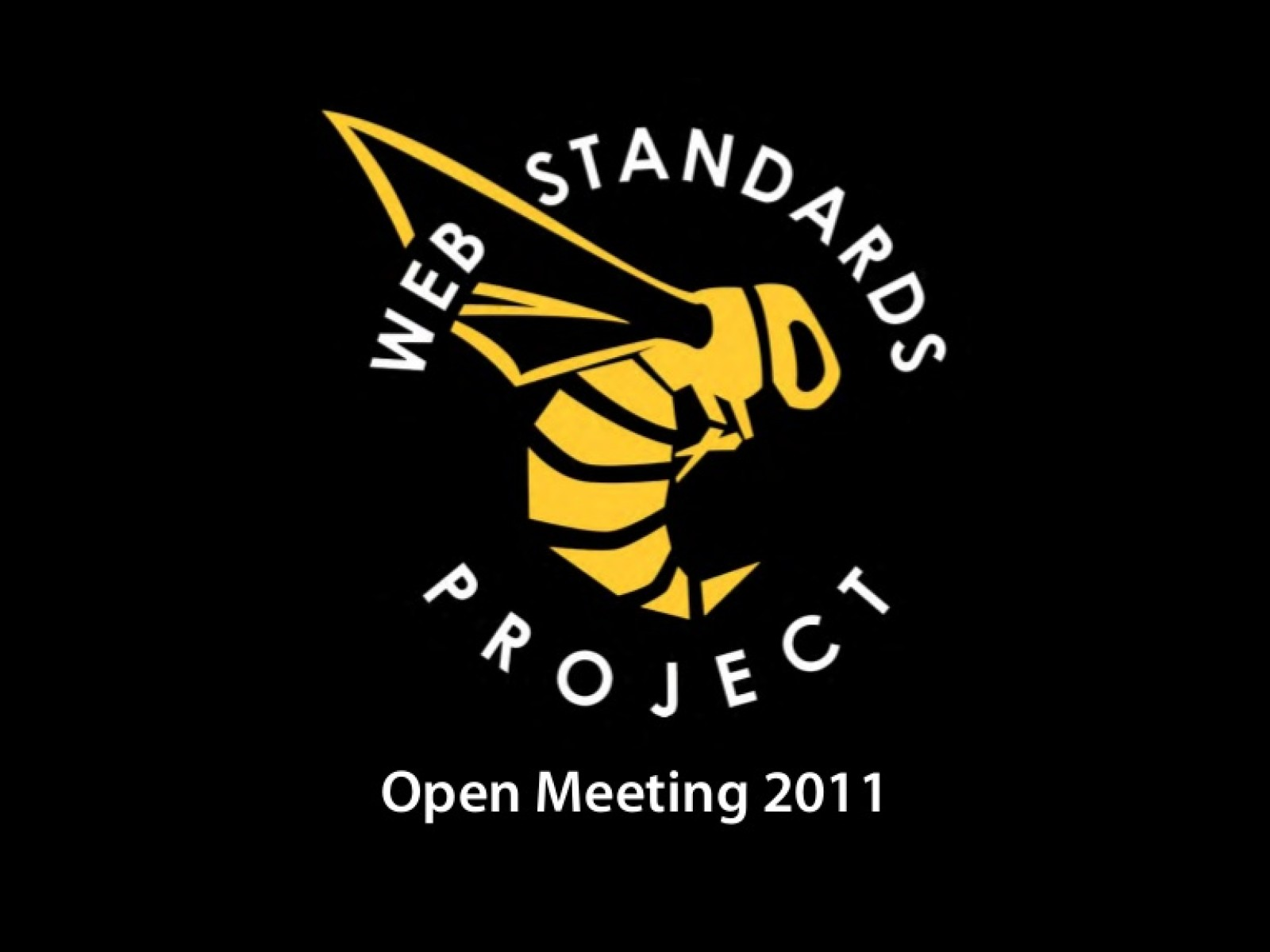 Web Standards Project 2011 Open Meeting
