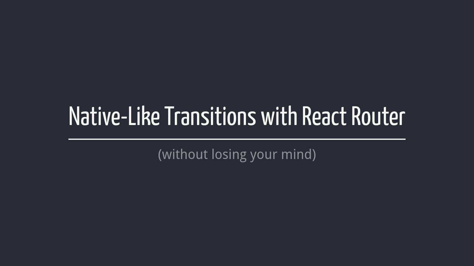 Native-like Animations with React-Router