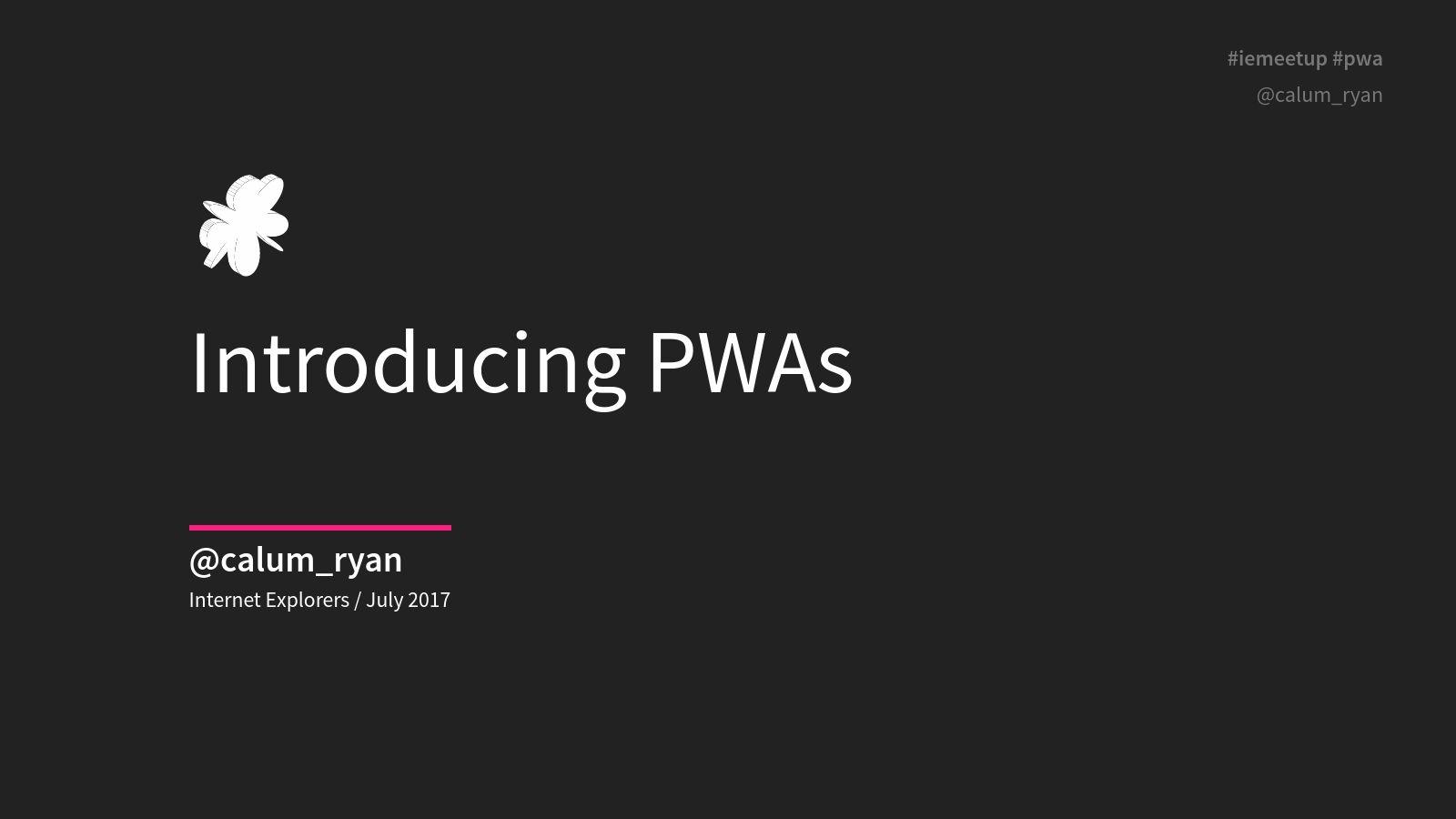 Introducing PWAs