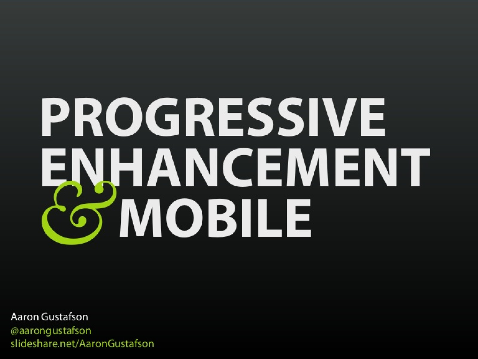 Progressive Enhancement & Mobile