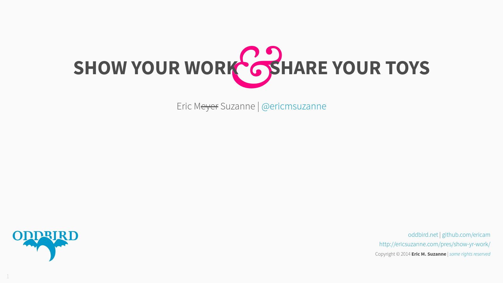 Show Your Work & Share Your Toys