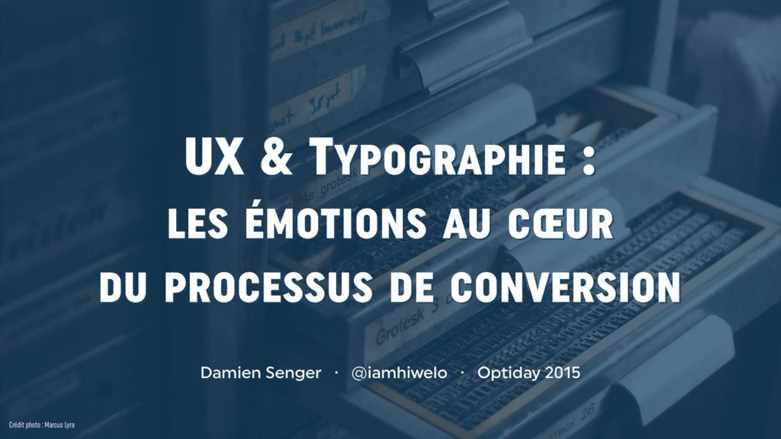 UX & Typographie : le design émotionnel au cœur du processus de conversion