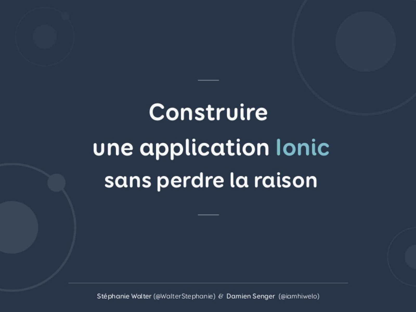 Construire une application Ionic sans perdre la raison