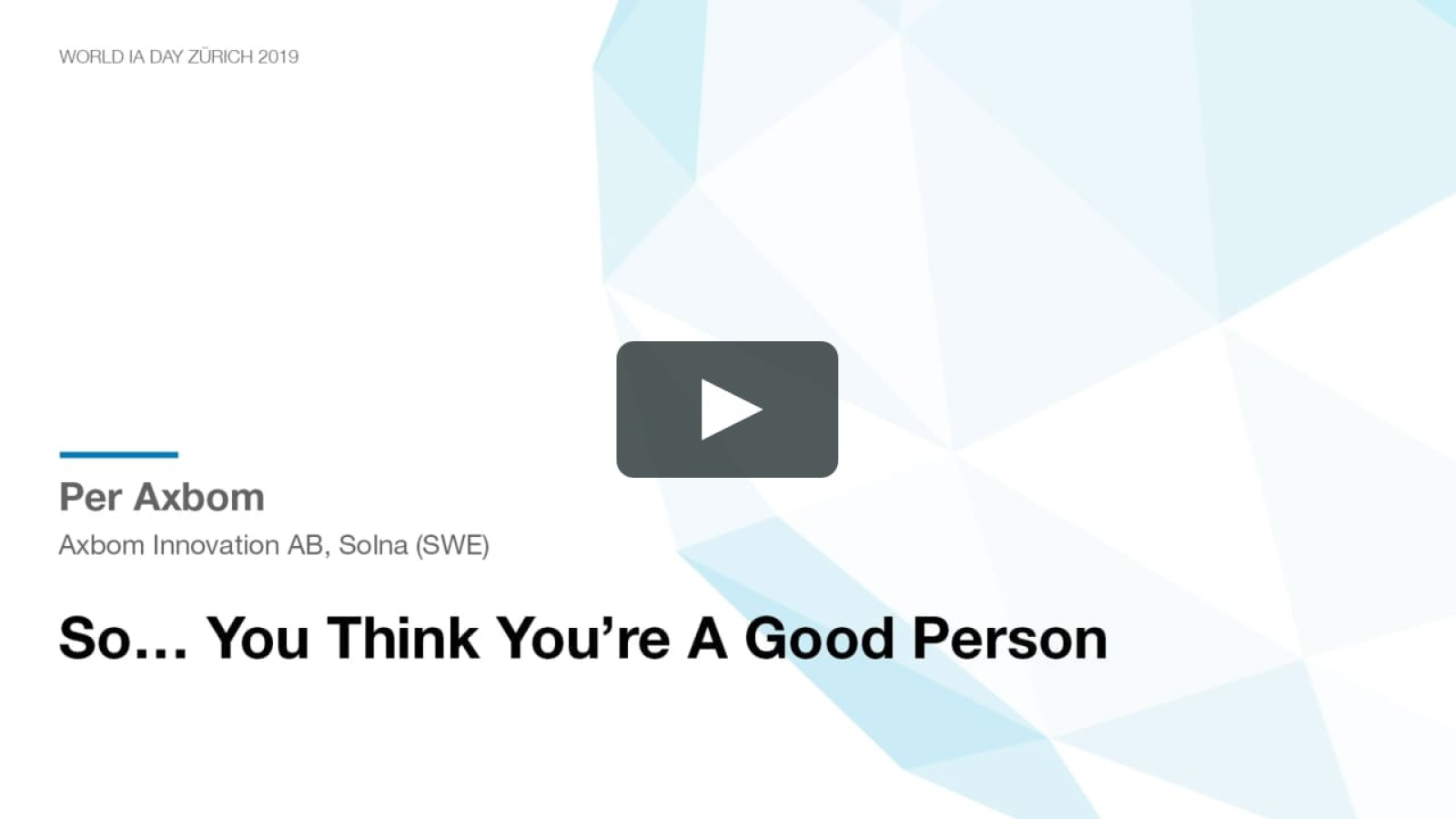 So… you think you're a good person