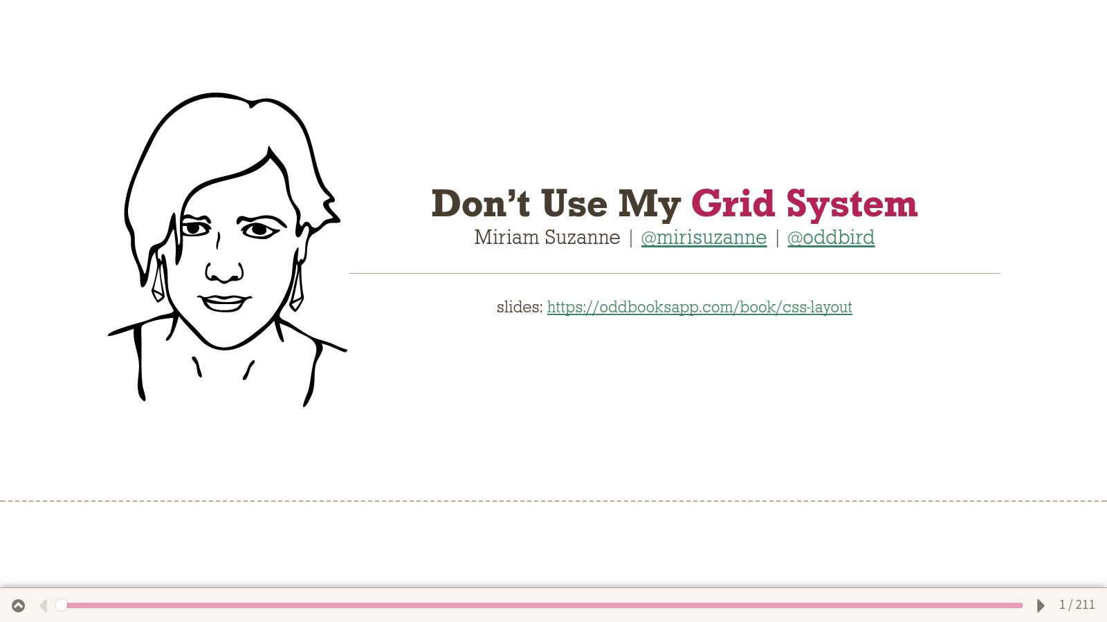 Don't Use My Grid System (or any others)