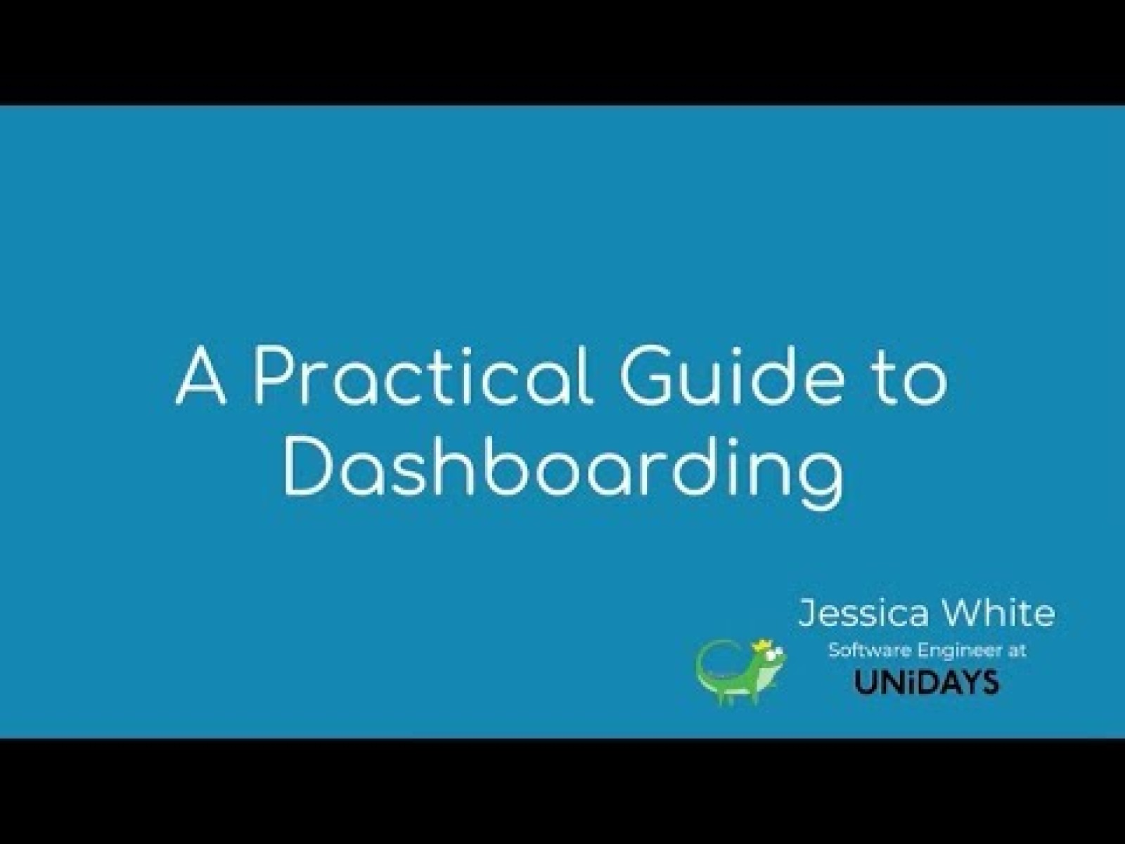 A Practical Guide To Dashboarding