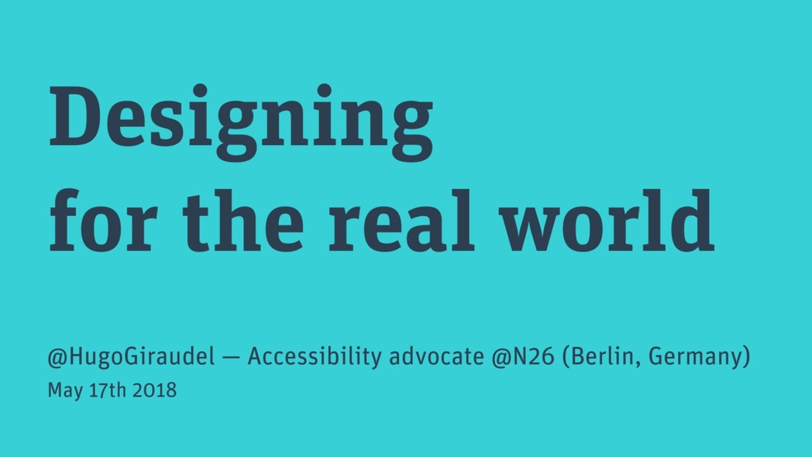 Designing for the real world
