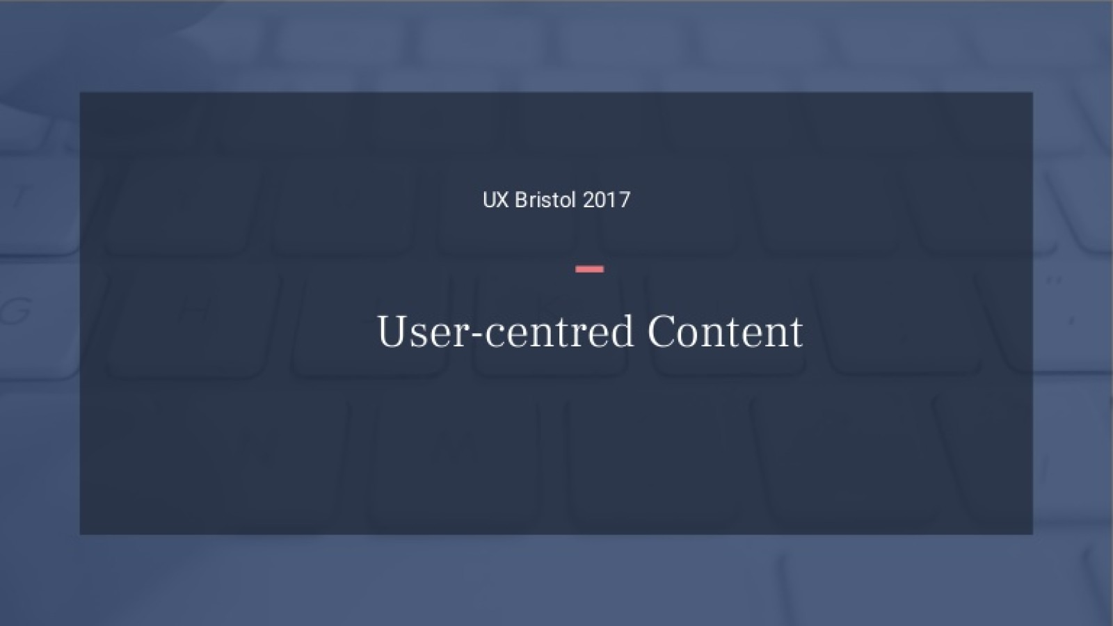 User-centred content