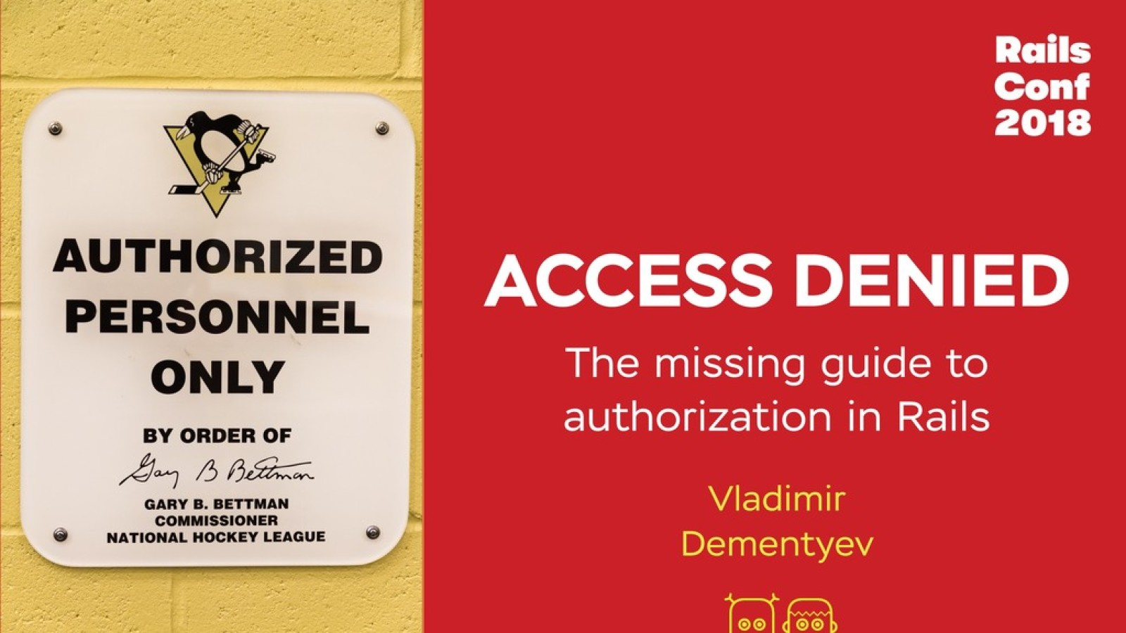 Access Denied: the missing guide to authorization in Rails