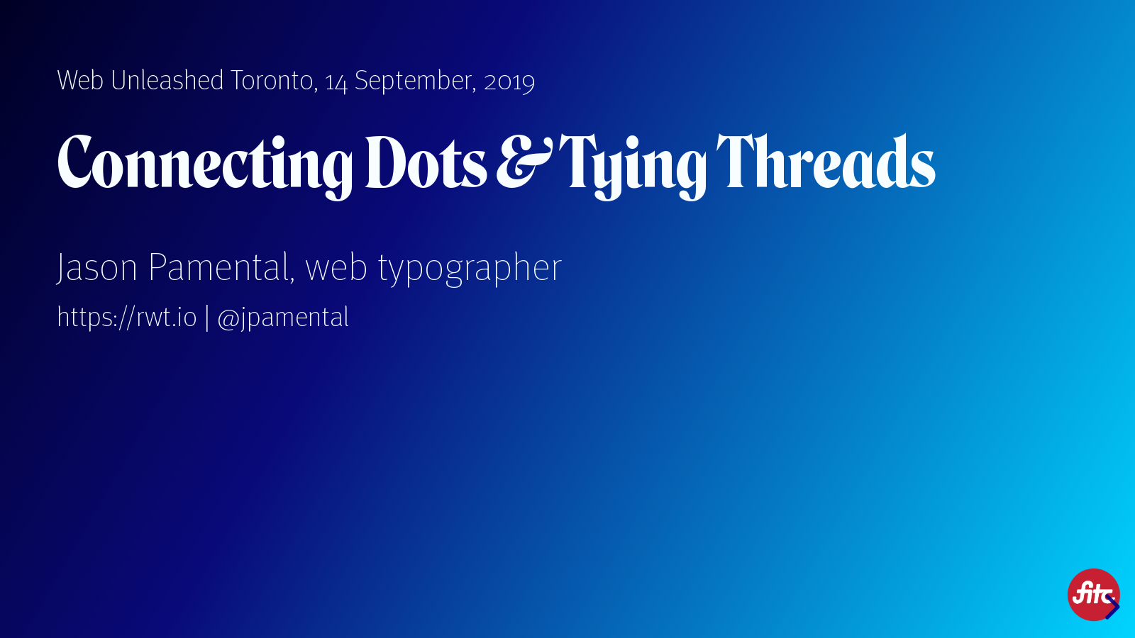 Connecting Dots & Tying Threads: Web Unleashed Wrap by Jason Pamental