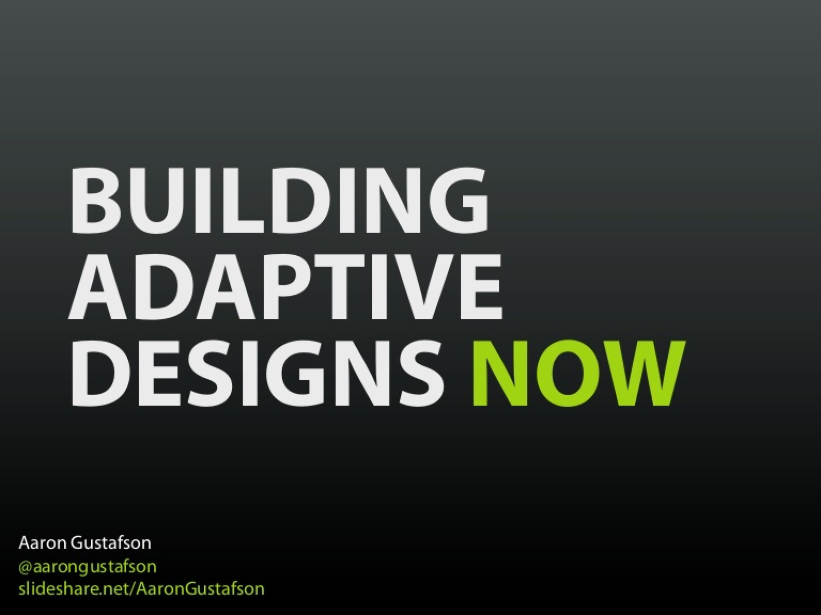 Building Adaptive Designs Now
