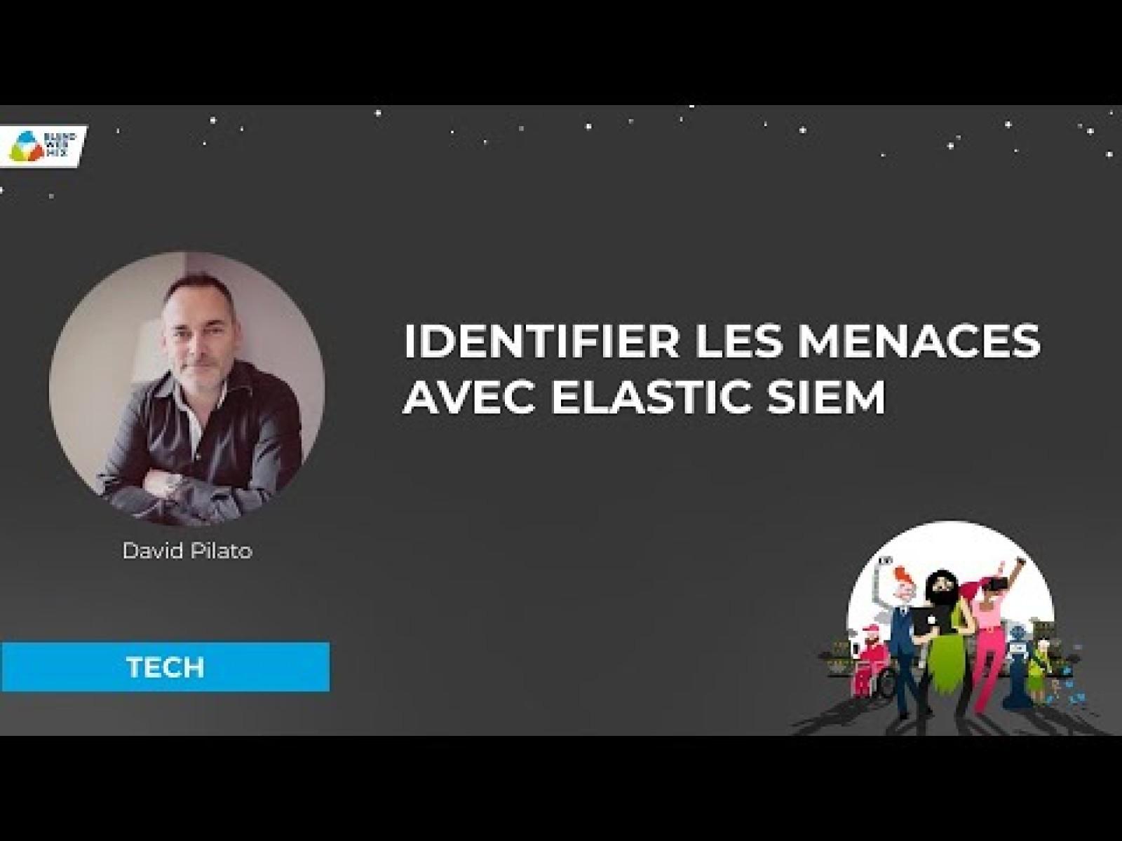 Identifier les menaces avec Elastic SIEM