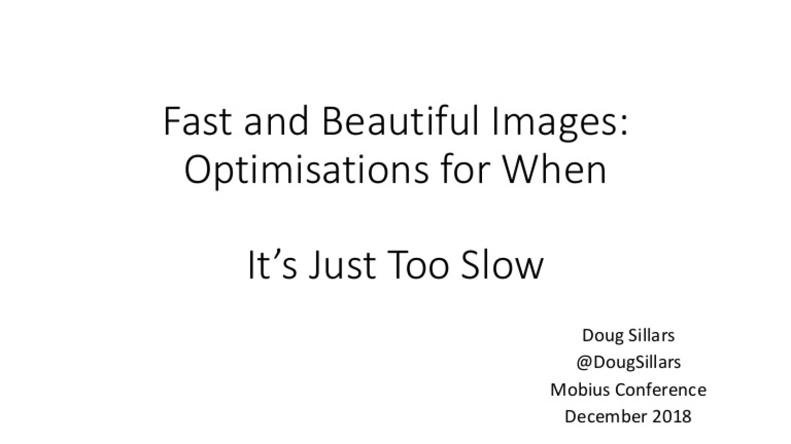 Optimizations for Images for When Its Just Too Slow