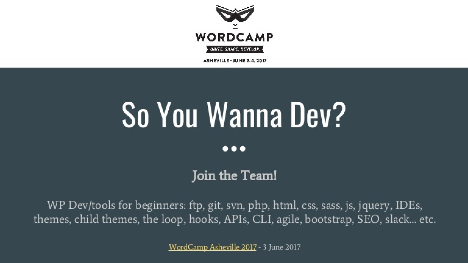WP Development for Beginners: So, You Wanna Dev? Join the Team!