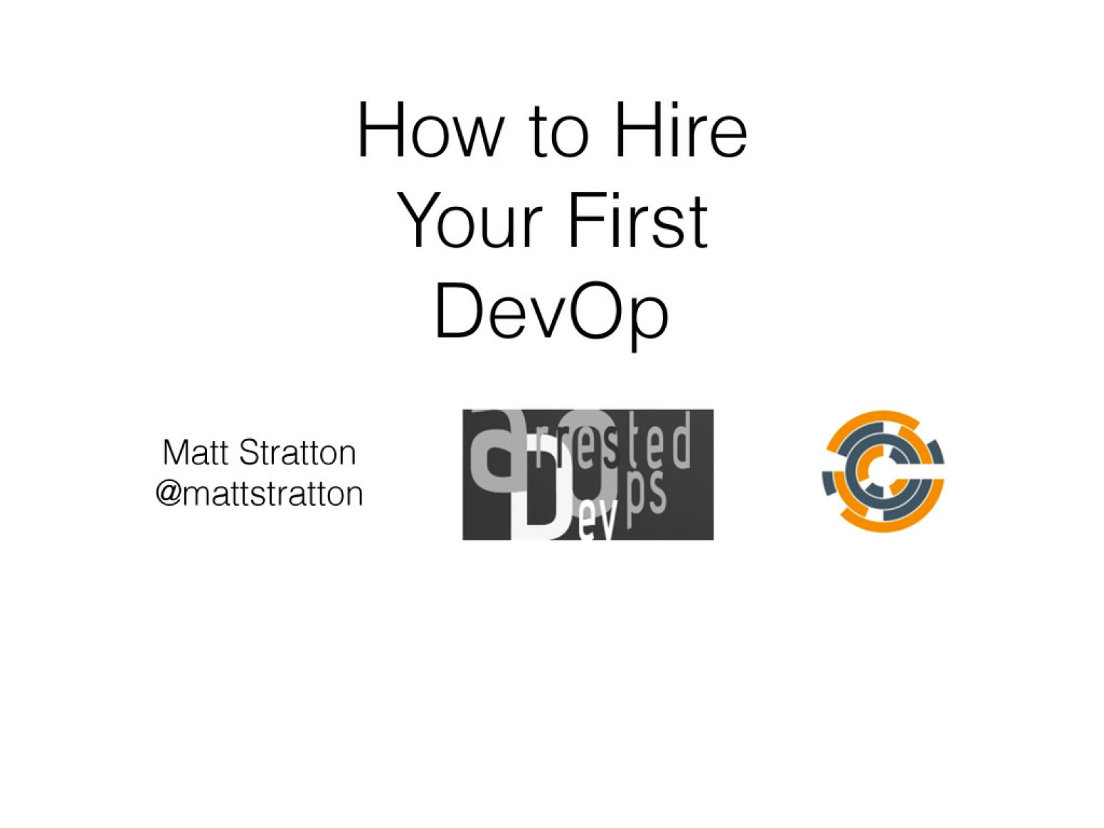 Hiring Your First DevOp