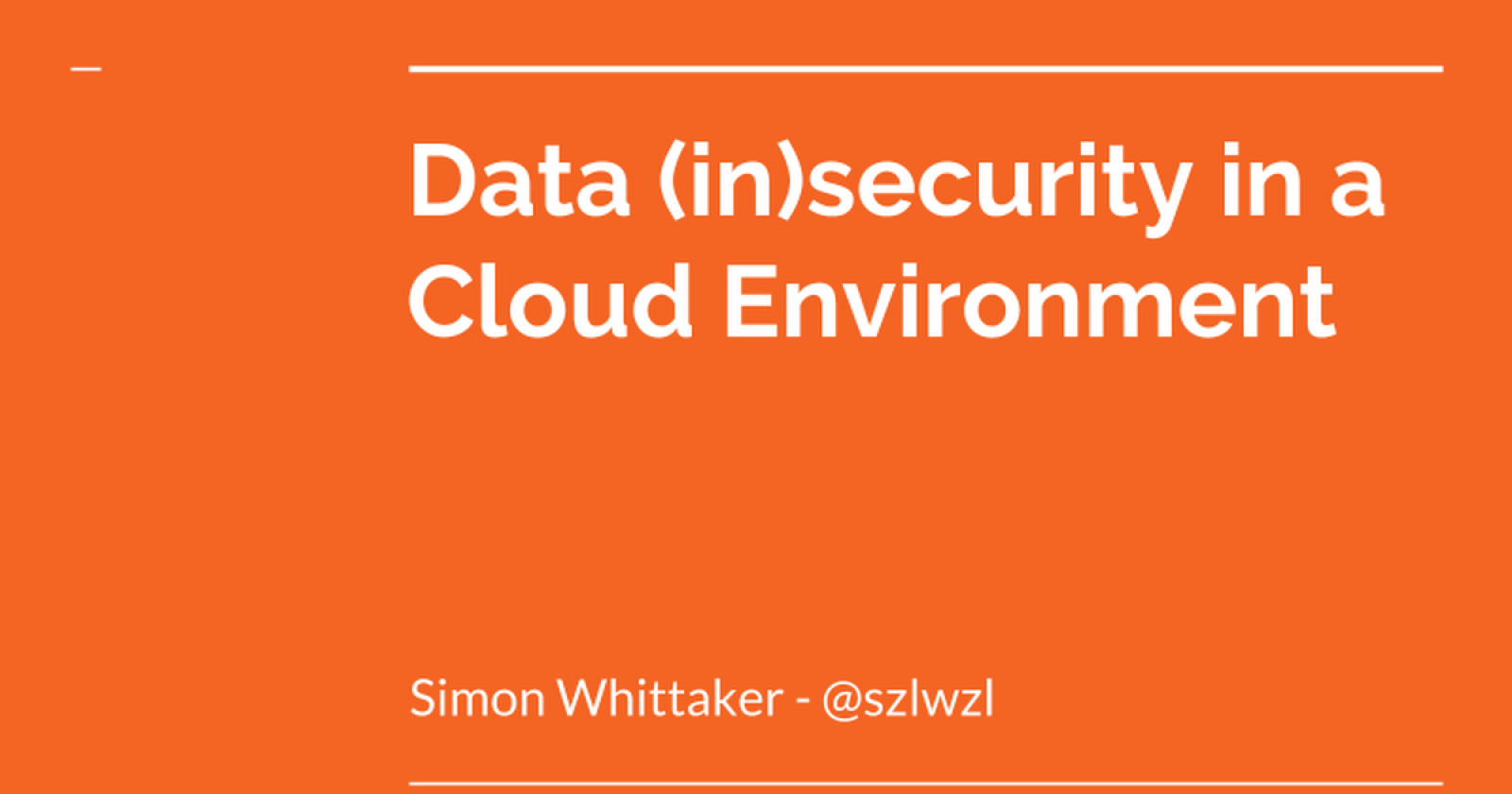 Data (in)security in a Cloud Environment