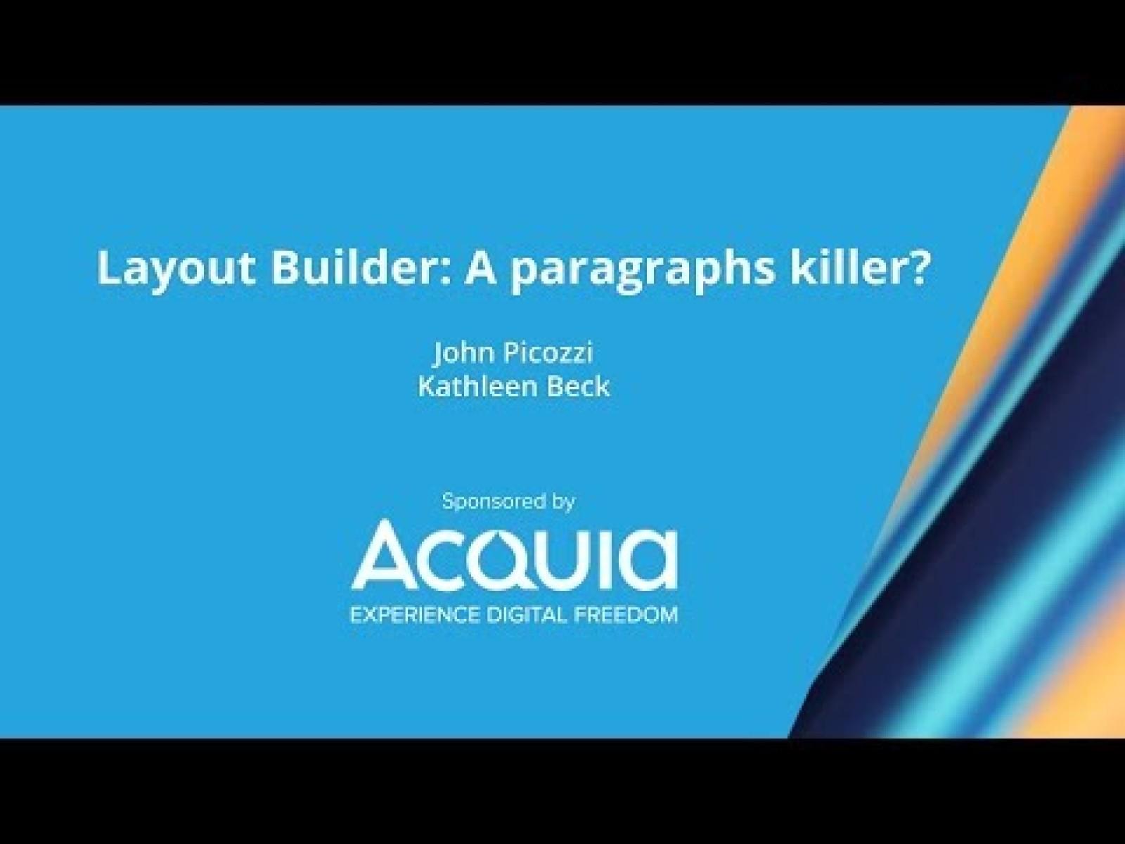 Layout Builder: A paragraphs killer?