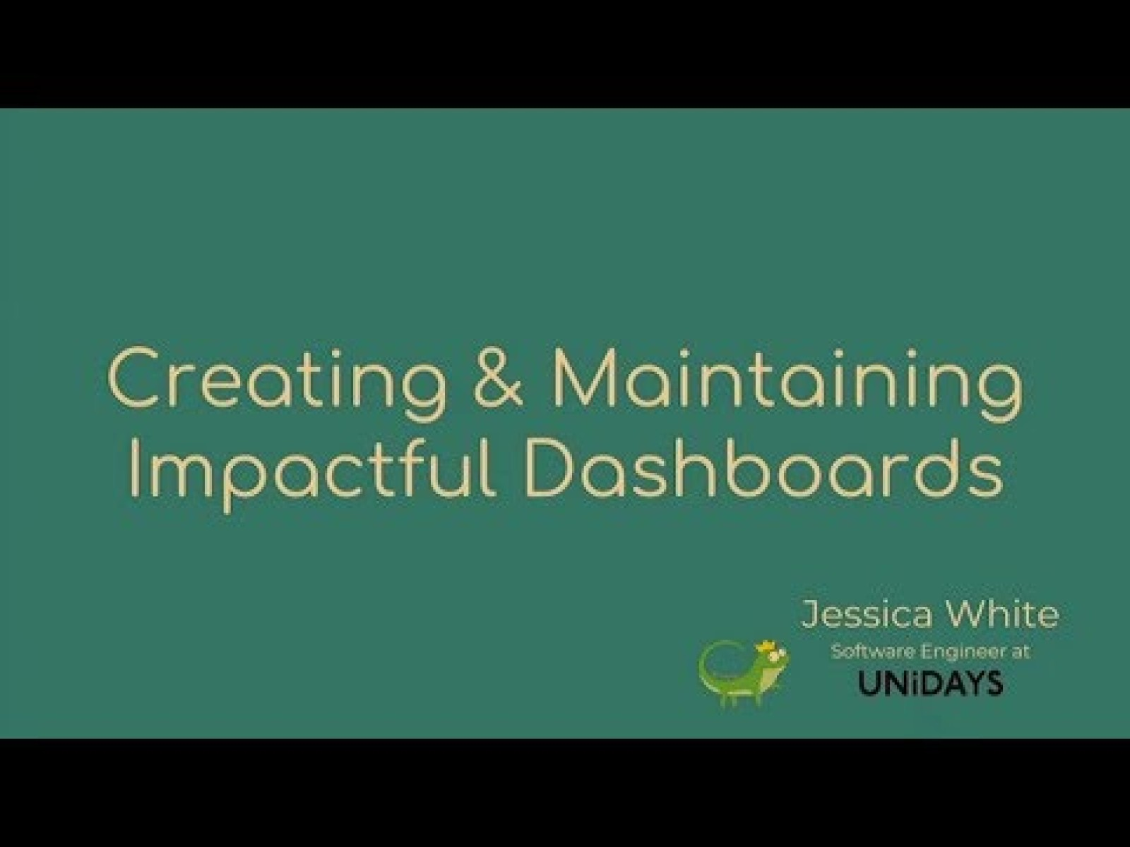Creating & Maintaining Impactful Dashboards