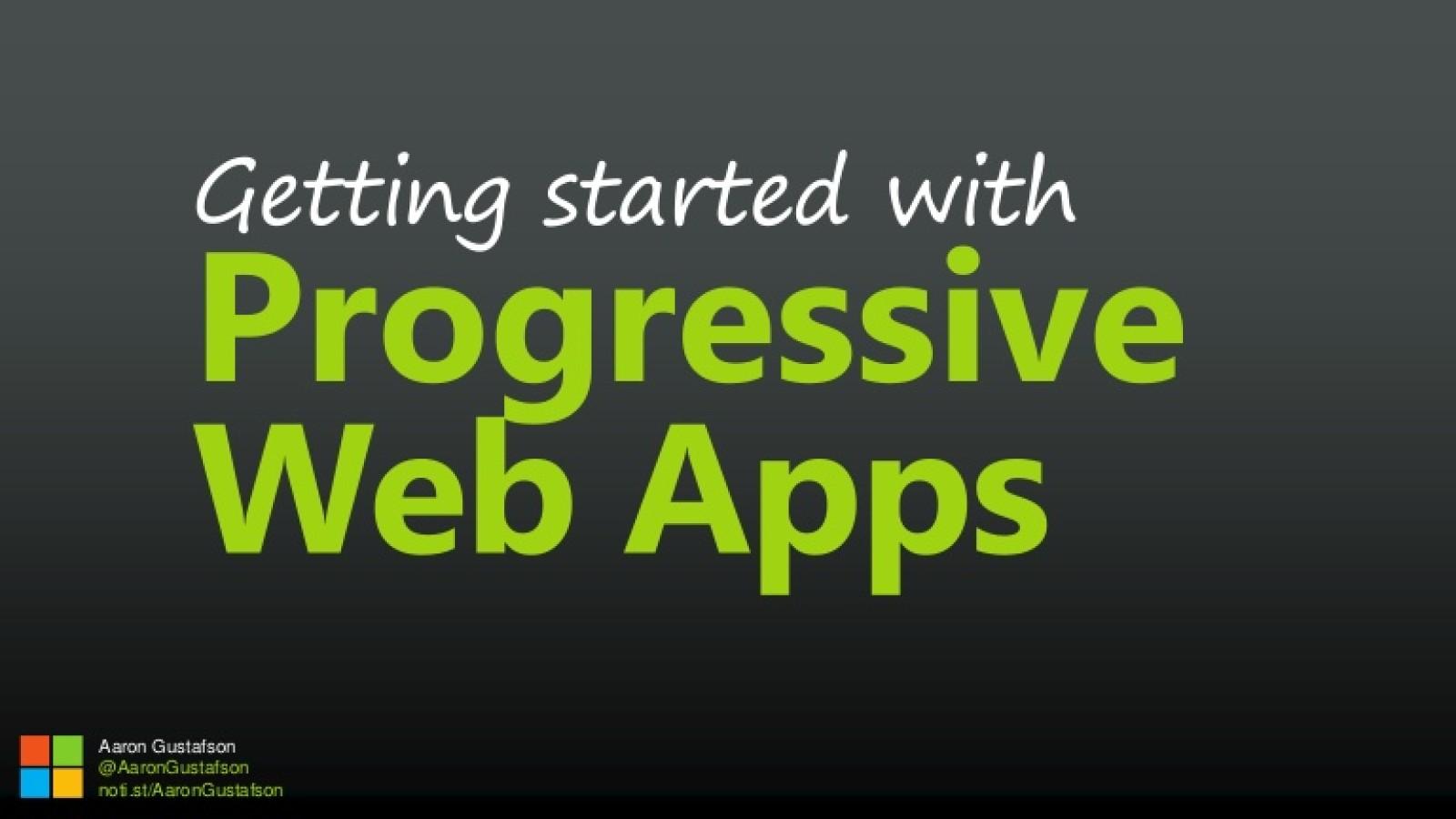 Getting Started with Progressive Web Apps [Workshop]