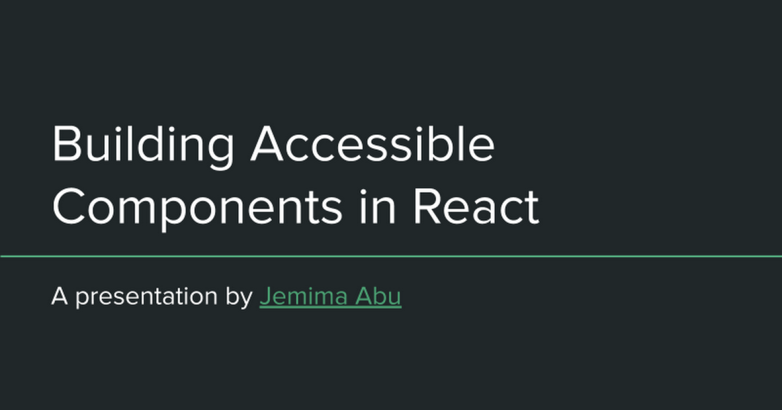 Building Accessible Components in React