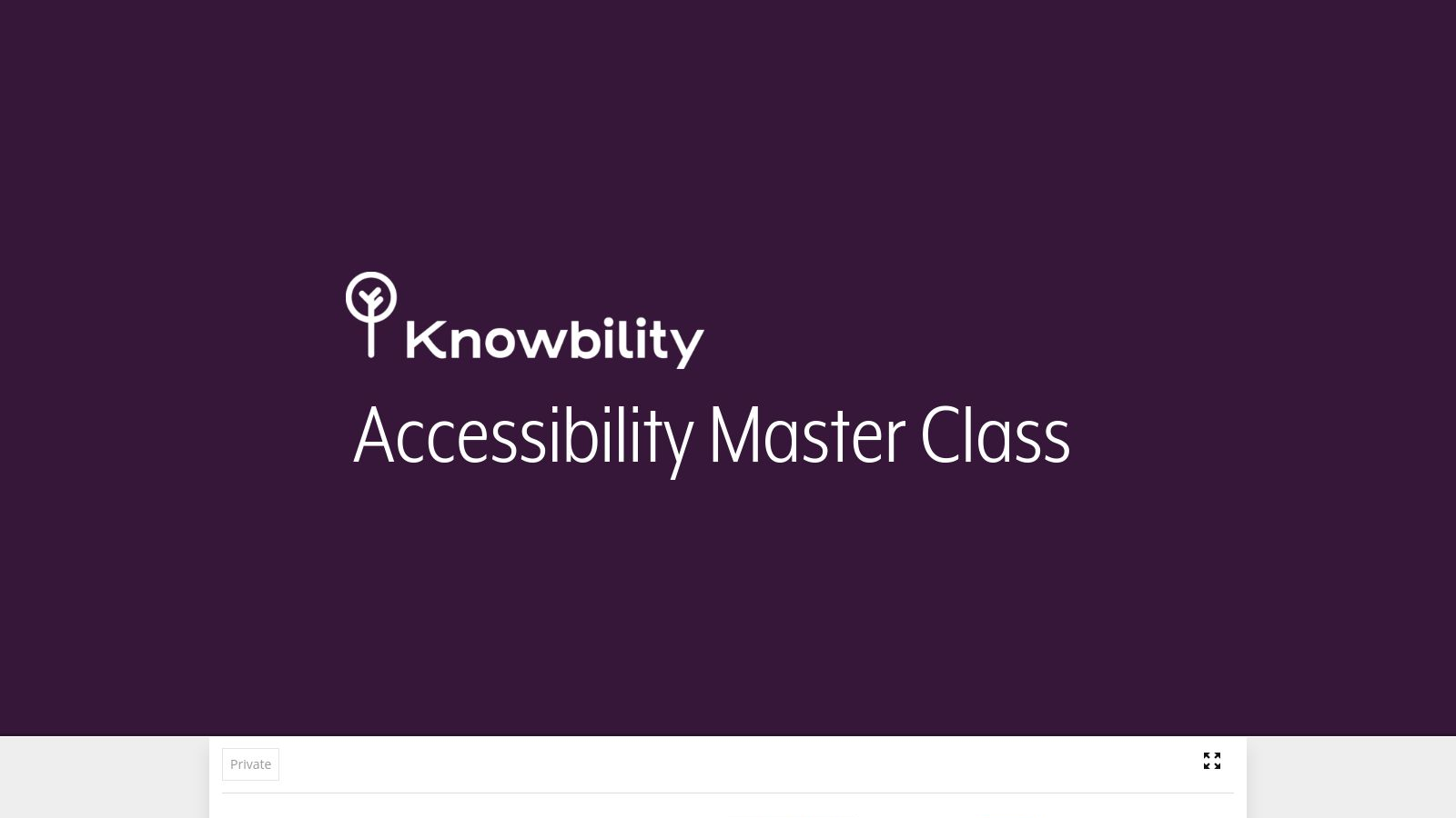 Accessibility Master Class