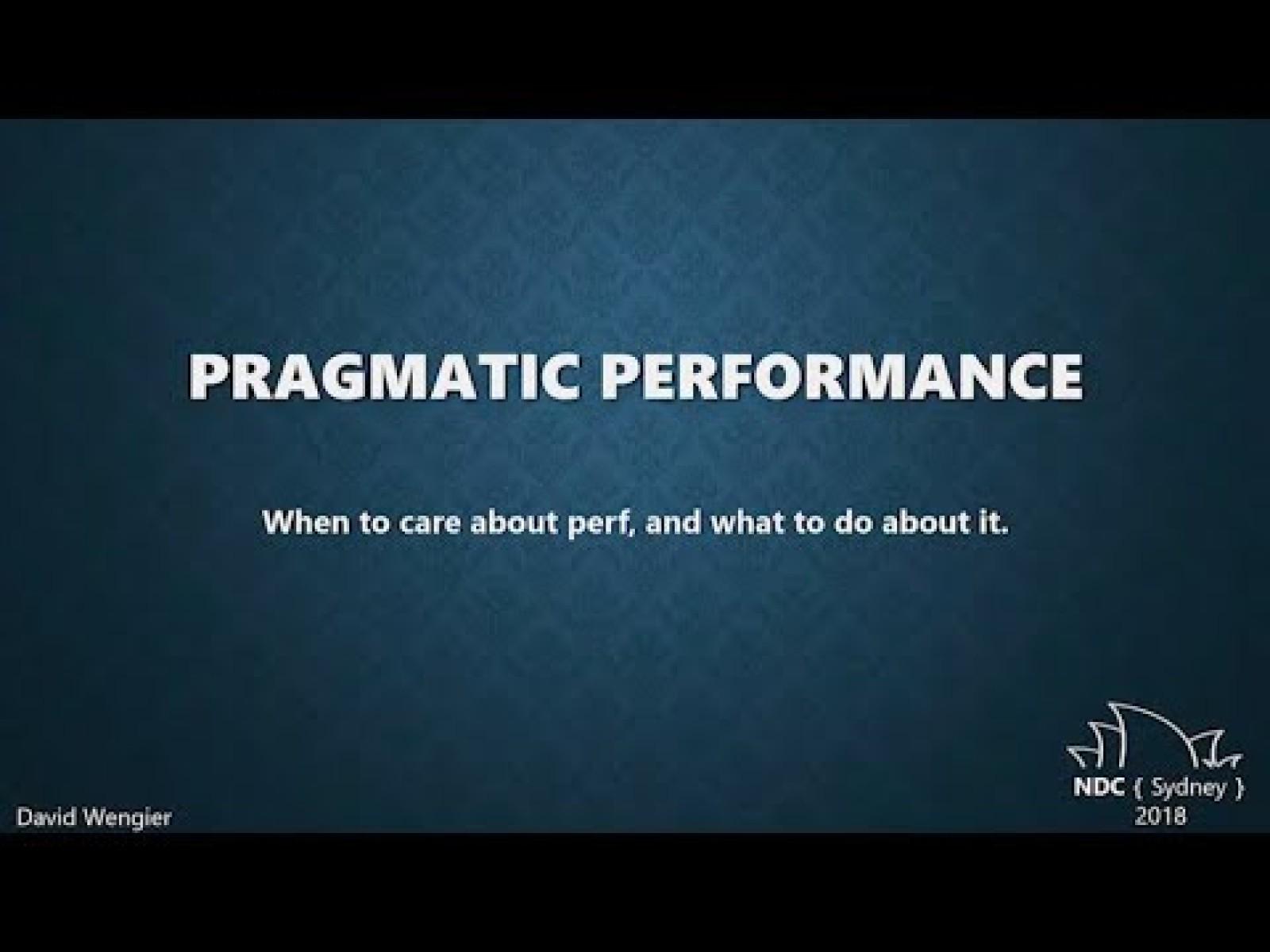 Pragmatic Performance