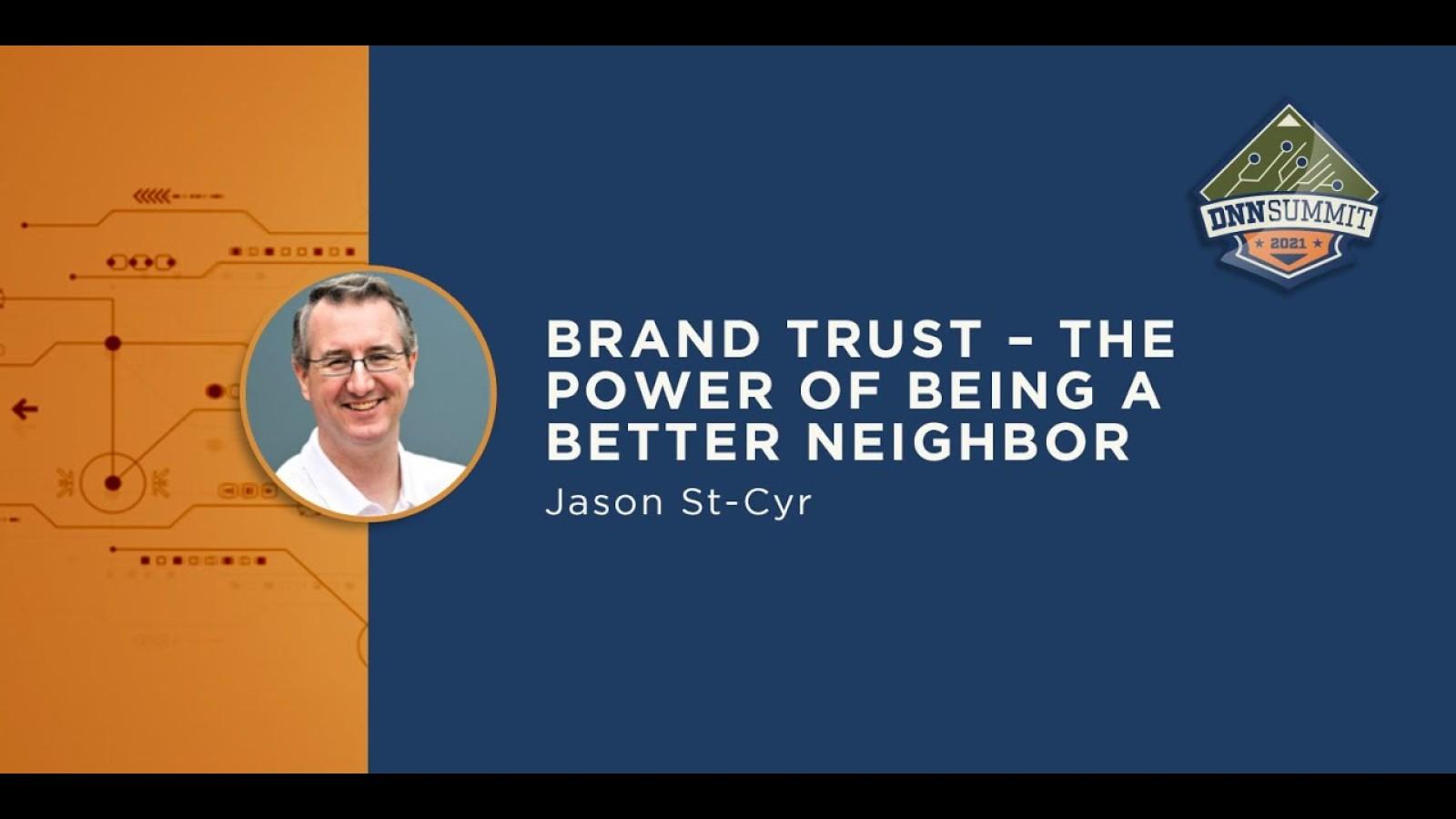 Brand Trust – The Power of Being a Better Neighbor