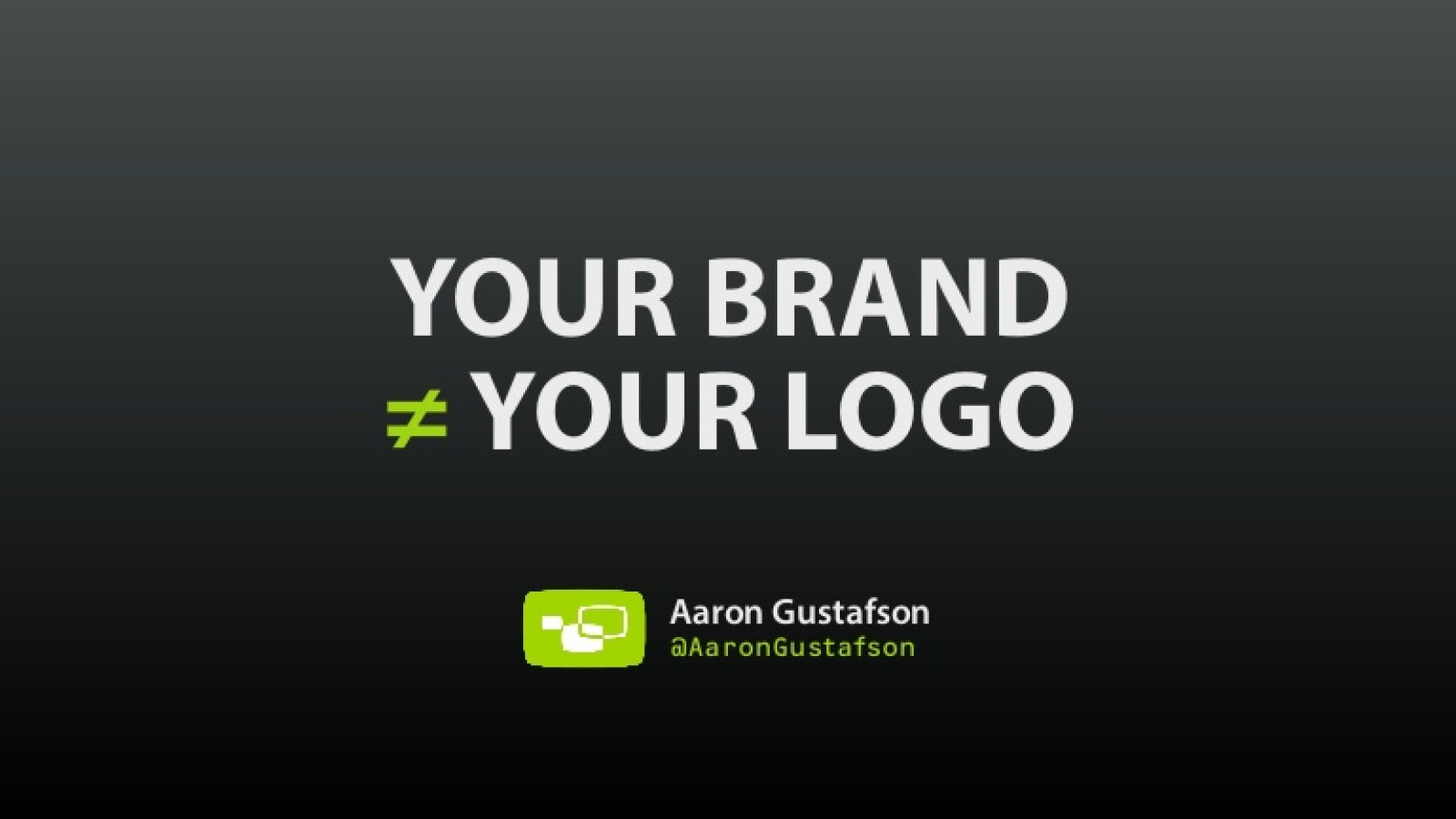 Your Brand is Not a Logo